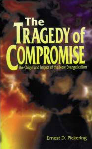 The-Tragedy-of-Compromise-Ernest-Pickering-(cover)-186p-web
