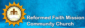 Reformed Faith Mission: Ministry Report April 2017