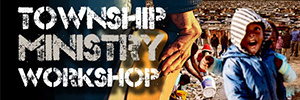 Township Ministry Workshop