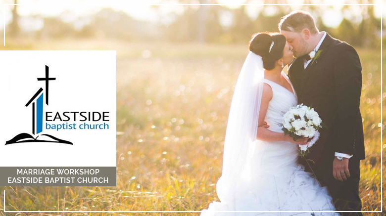 Marriage Workship (Eastside Baptist Church) (October 2016)