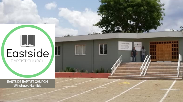 Church Prayer Focus: Eastside Baptist Church (Windhoek, Namibia) (February 2021)